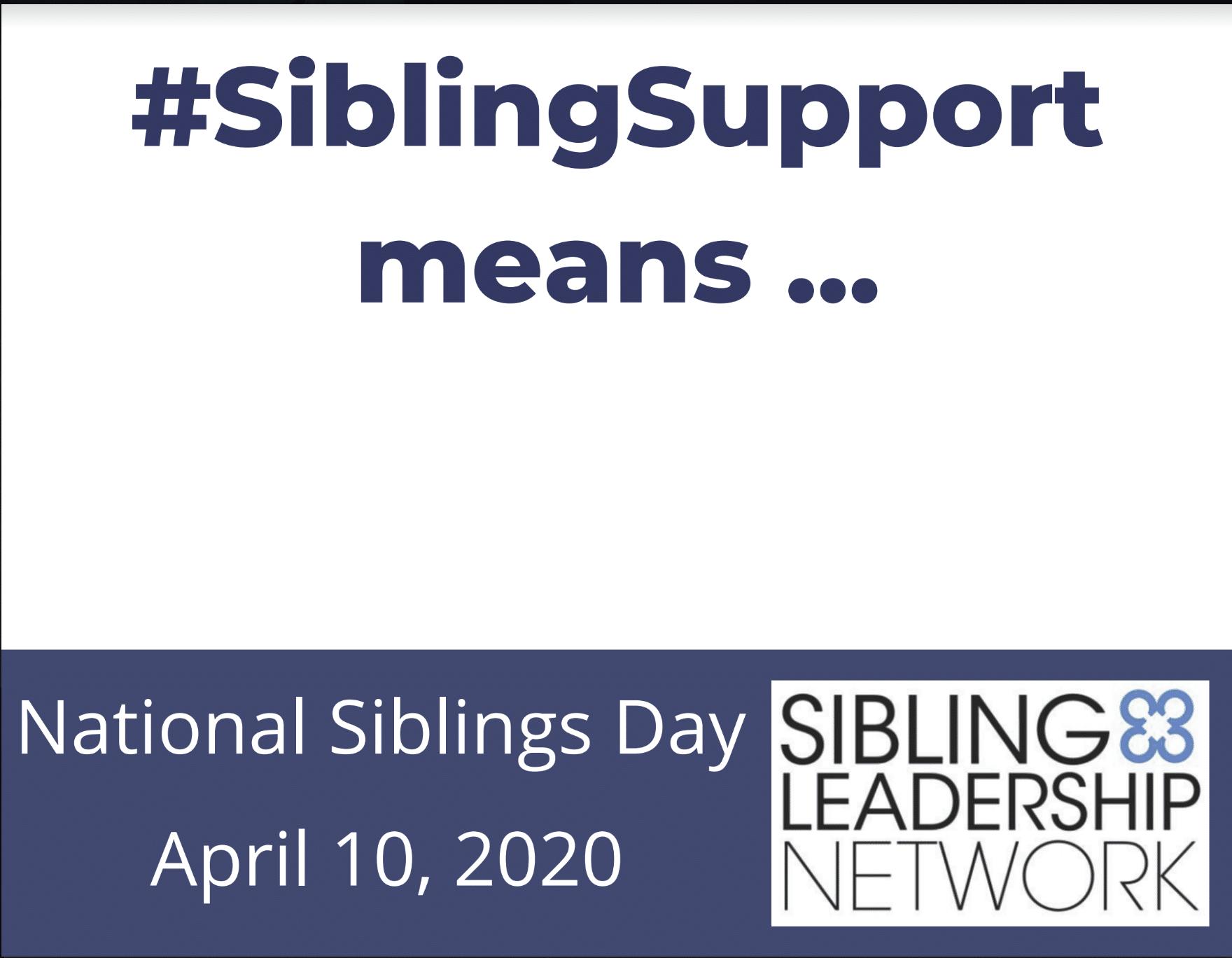 National Siblings Day Sibling Leadership Network