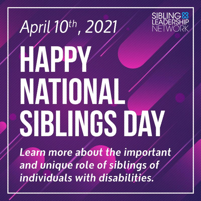 National Siblings Day 2021 Toolkit Sibling Leadership Network